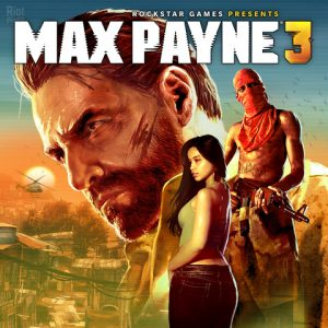 Max Payne 3 Complete Edition v1.0.0.216 Download