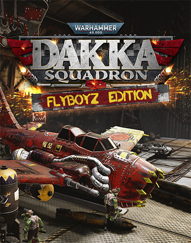 Warhammer 40000 Dakka Squadron Flyboyz Edition v153773 Repack Download [5.2 GB] | | CODEX ISO | Fitgirl Repacks