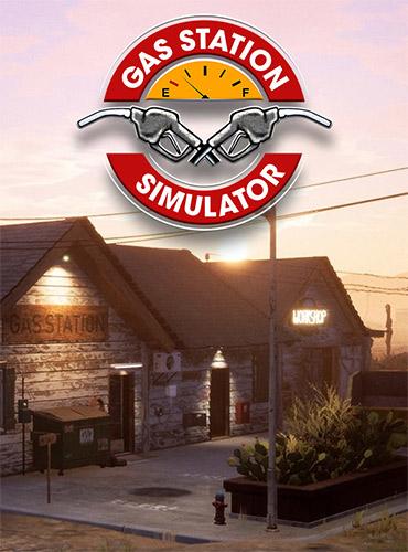 Gas Station Simulator v0.1.0.37610 Repack Download [4 GB] | CODEX ISO | Fitgirl Repacks